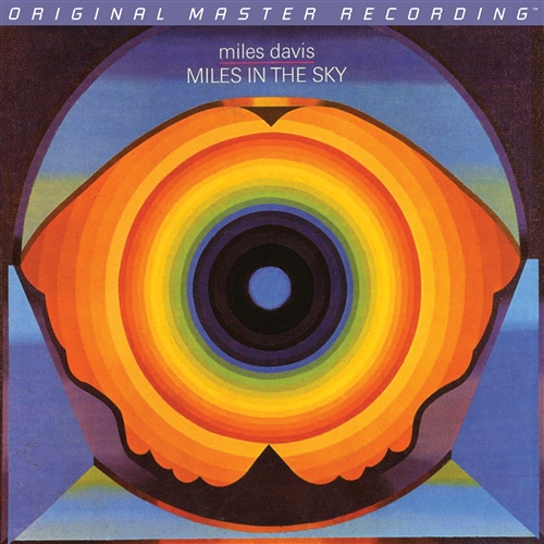 Post image for Vinyl Review: Miles Davis – Miles in the Sky (Mobile Fidelity 180g, 45RPM)